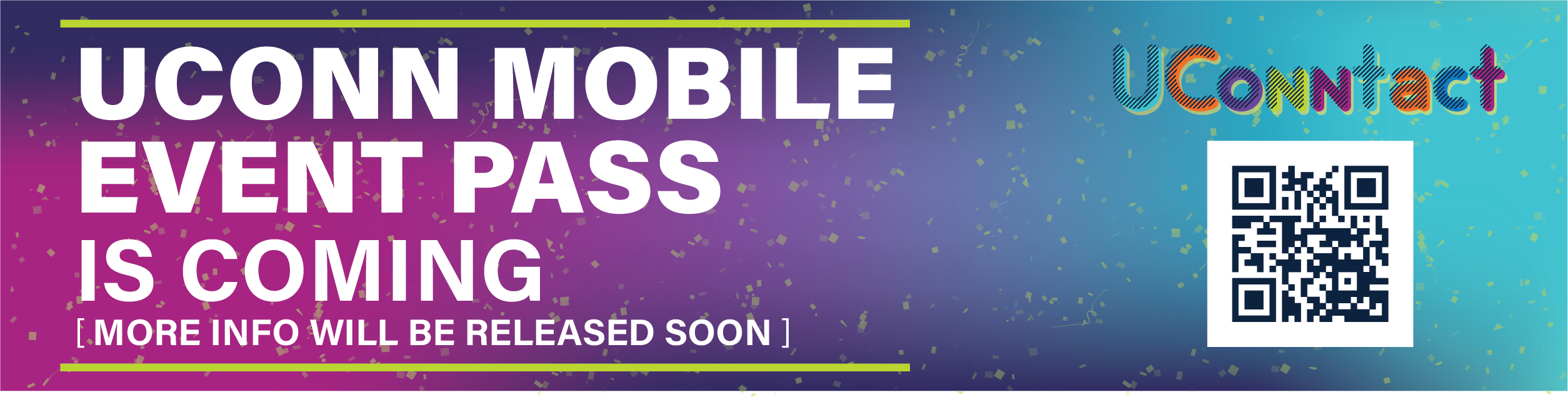 UConn Mobile Event Check In Coming Soon