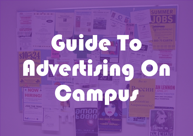 Guide To Advertising On Campus